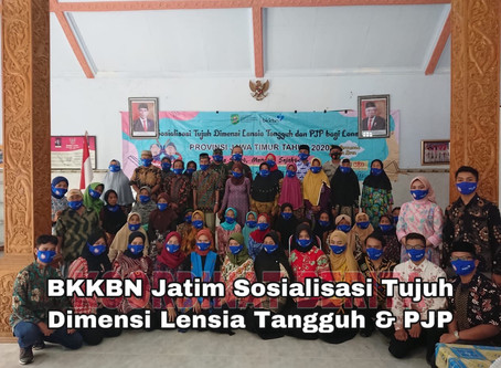BKKBN Jatim Sosialisasi Tujuh Dimensi Lensia Tangguh & PJP
