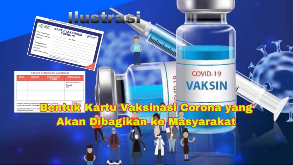 Bentuk Kartu Vaksinasi Corona yang Akan Dibagikan ke Masyarakat