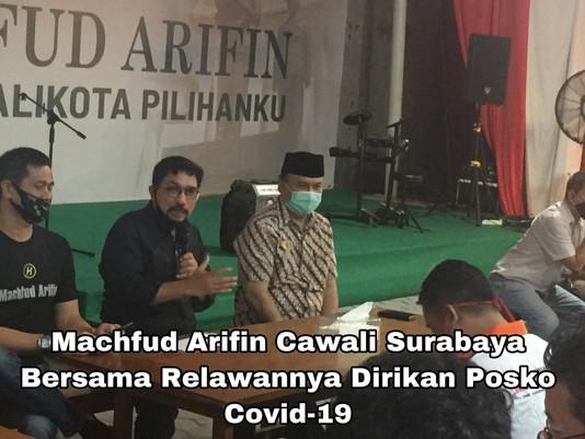 Machfud Arifin Cawali Surabaya Bersama Relawannya Dirikan Posko Covid-19