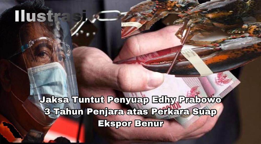 Suharjito dituntut tiga tahun penjara dikurangi masa tahanan, oleh jaksa penunut umum (JPU) karena menyuap Edhy Prabowo