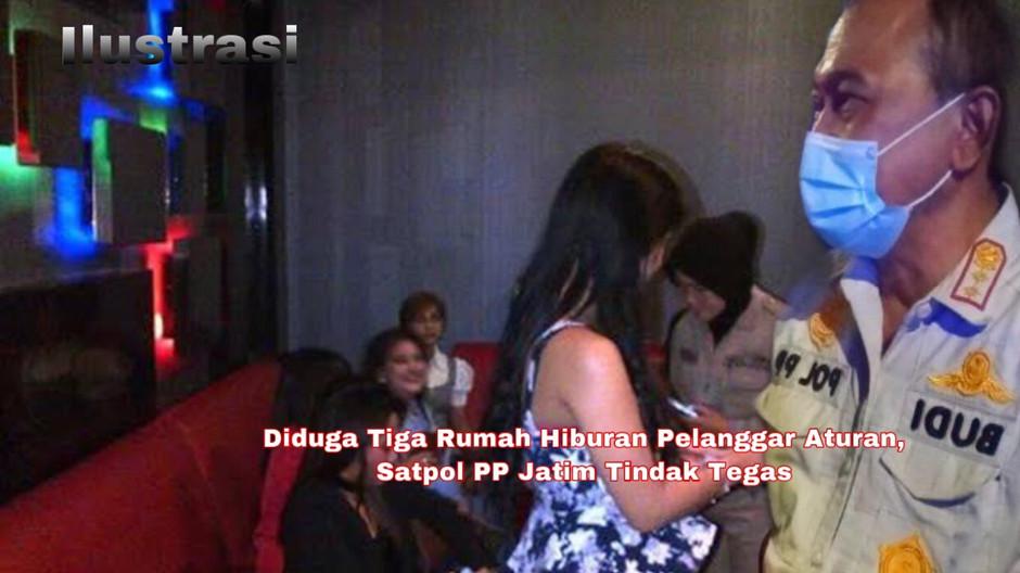 Diduga Tiga Rumah Hiburan di Surabaya Pelanggar Aturan, Satpol PP Jatim Tindak Tegas