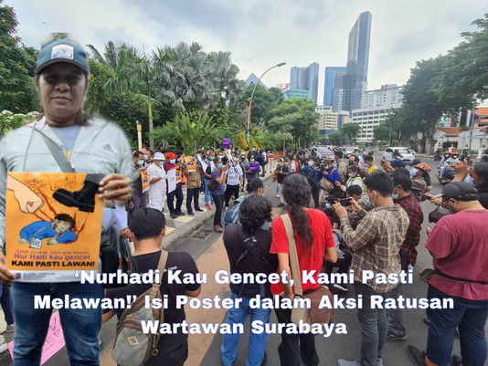 'Nurhadi Kau Gencet, Kami Pasti Melawan!' Isi Poster dalam Aksi Ratusan Wartawan Surabaya