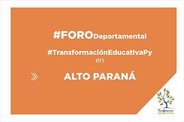 Alto Paraná será sede del segundo Foro Departamental de Transformación Educativa