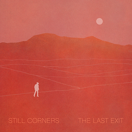 Still Corners The Last Exit.png