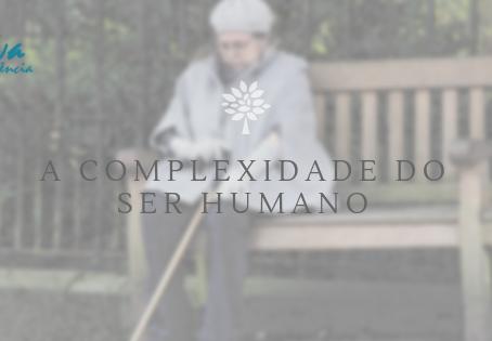 A complexidade do ser humano