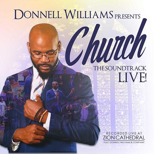 CHURCH THE SOUNDTRACK LIVE! - Donnell Williams & Company