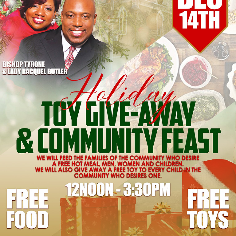 HOLIDAY TOY GIVE-AWAY & COMMUNITY FEAST