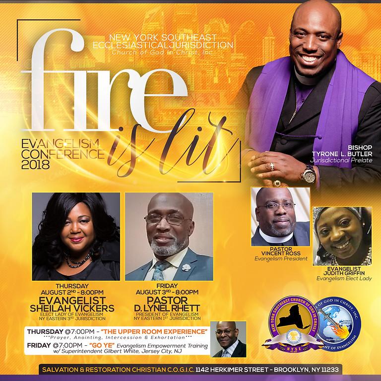 FIRE IS LIT - Evangelism Conference 2018