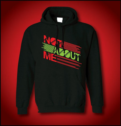Not About Me Hoodie