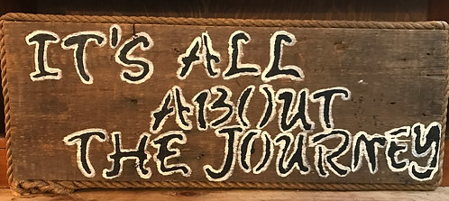 It's All About the Journey Sign