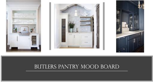 Butlers Pantry Mood Board