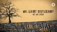Was glaubt Deutschland #1-3