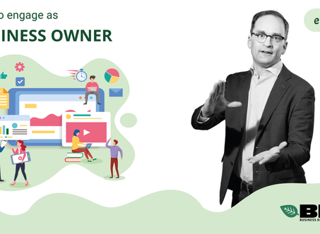 Episode 4 - How to engage as Business Owner