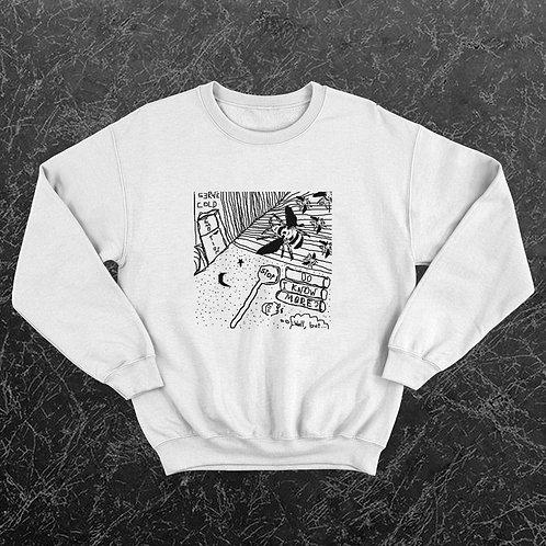Do I Know More Original Artwork on Unisex Sweatshirt