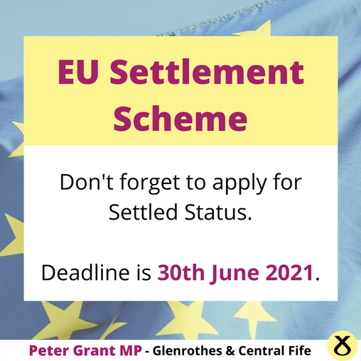 GLENROTHES AND CENTRAL FIFE MP REMINDS PEOPLE TO APPLY FOR SETTLED STATUS