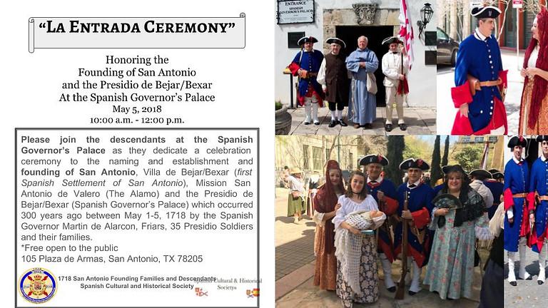 LA ENTRADA Ceremony