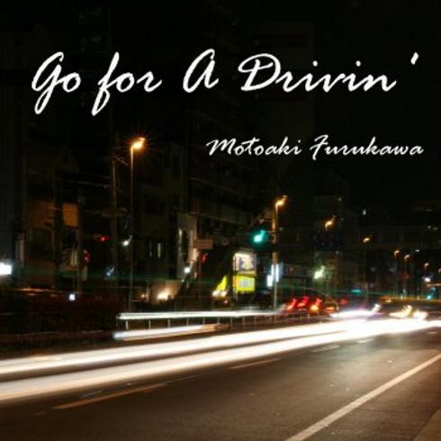 Go For A Drivin' -ドライブミュージック集-