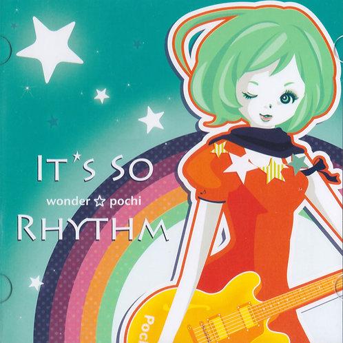 It's so Rhythm /ワンダー☆ポチ