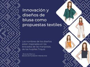 Innovación y diseños de blusa como propuestas textiles.