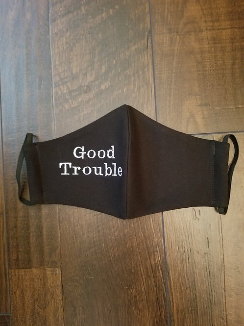 GOOD TROUBLE Face Mask (with Personalization option)