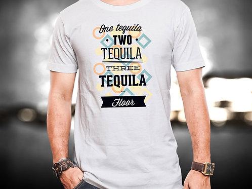 One Tequila Two Tequila Three Unisex Tshirt