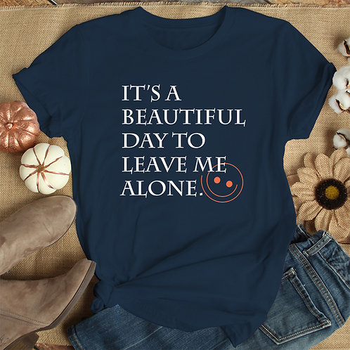 Beautiful Day Premium Tshirt (Unisex Fit)