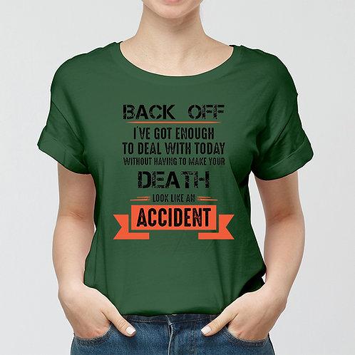 Back Off Women Premium Tshirt (Unisex Fit)