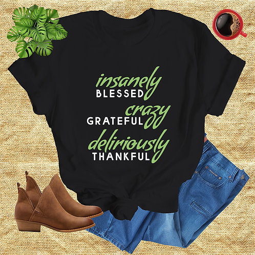 Insanely Blessed Tshirt