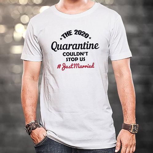 2020 Quarantine Couldn't Stop Us Unisex Tshirt