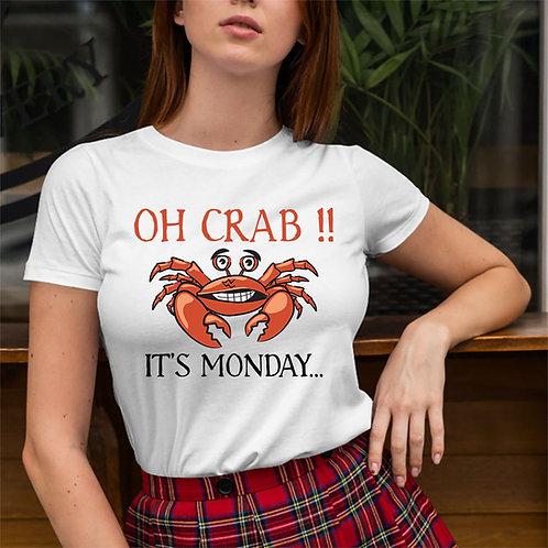 Oh Crab Its Monday Tshirt