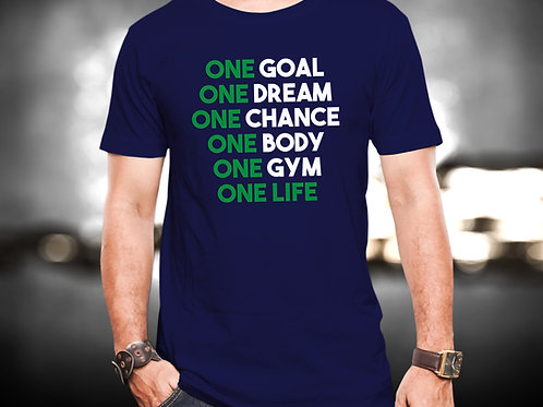 One Goal One Life Fitness Unisex Tshirt