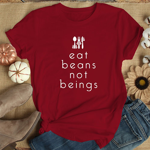 Eat Beans Not Beings Women Premium Tshirt (Unisex Fit)