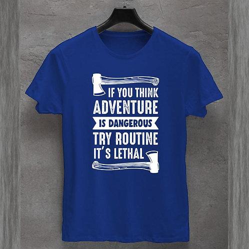 Routine is Lethal Tshirt