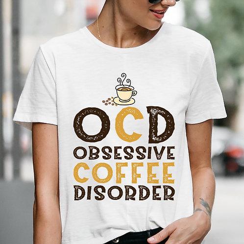 OCD Coffee Women Premium Tshirt (Unisex Fit)
