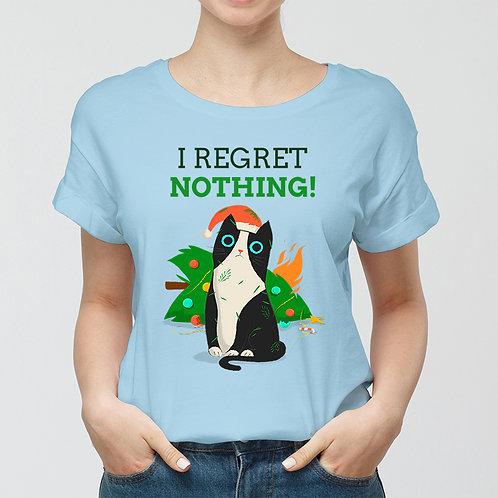 I Regret Nothing Women Premium Tshirt (Unisex Fit)