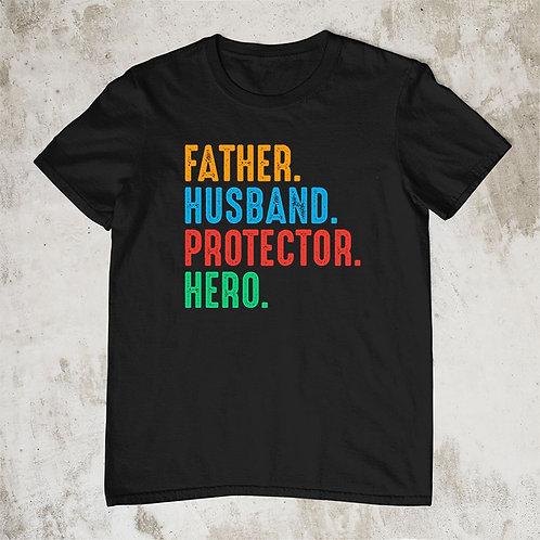Father Hero Tshirt