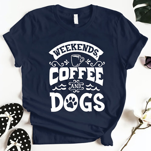 Weekends Coffee Dogs Tshirt