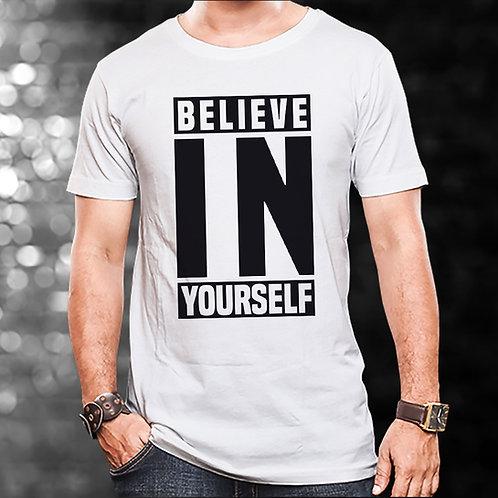 Believe In Yourself Unisex Tshirt