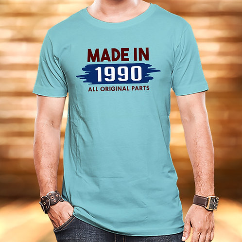 Made in 1990 Unisex Tshirt