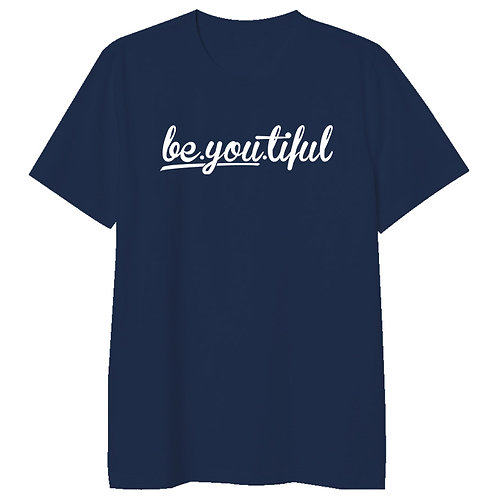 Be You Tiful Tshirt