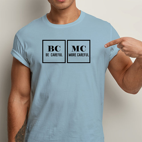 Be Careful Men Premium Tshirt
