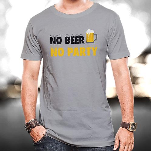 No Beer No Party Unisex Tshirt