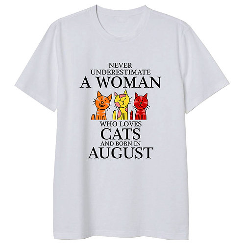 August Born Woman Who Loves Cats Tshirt