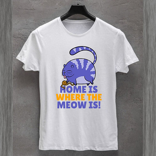 Home is where Meow is Tshirt