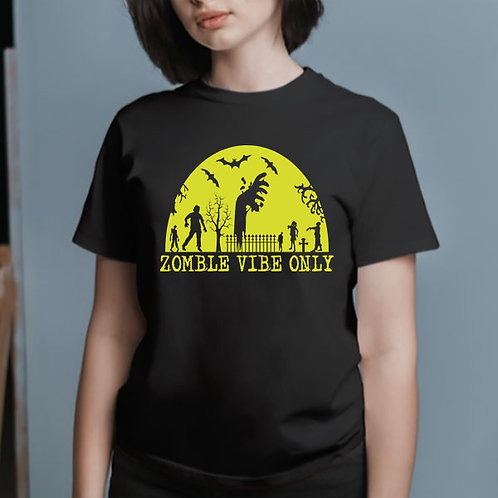 Zombie Vibes Only Tshirt