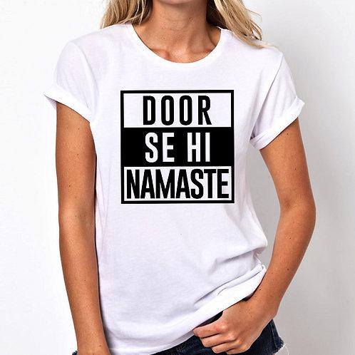 Door Se Hi Namaste Women Tshirt (Unisex Fit)