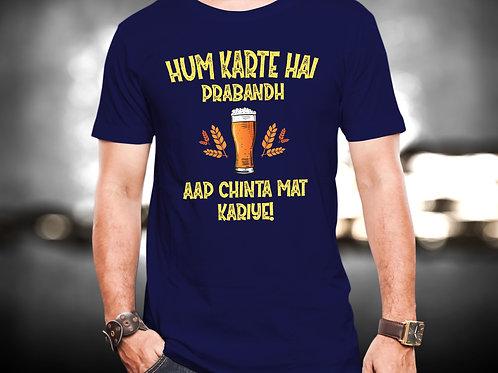 Hum Karte Hai Prabandh Unisex Tshirt