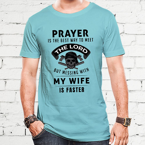 Mess With My Wife Tshirt