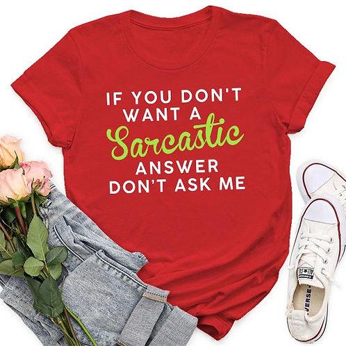 Sarcastic Answer Tshirt