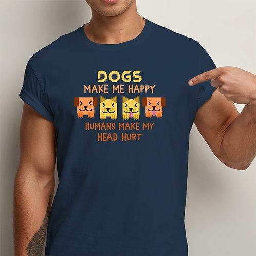 Dogs Make Me Happy Unisex Premium Tshirt